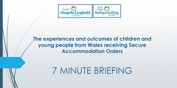 The experiences and outcomes of children and young people from Wales receiving Secure Accommodation Orders