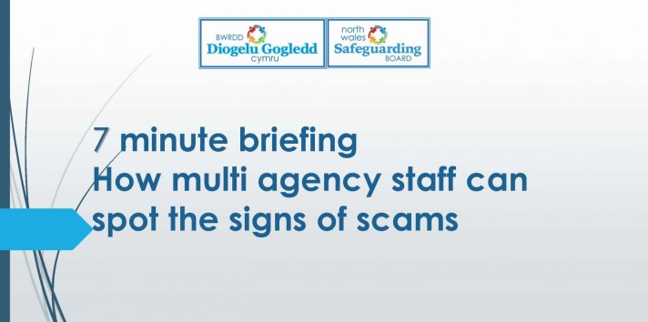 7 Minute Briefing - How Multi Agency staff can spot signs of scams