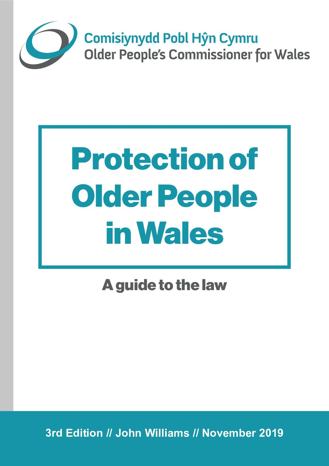 Protection of Older People in Wales – A guide to the Law.