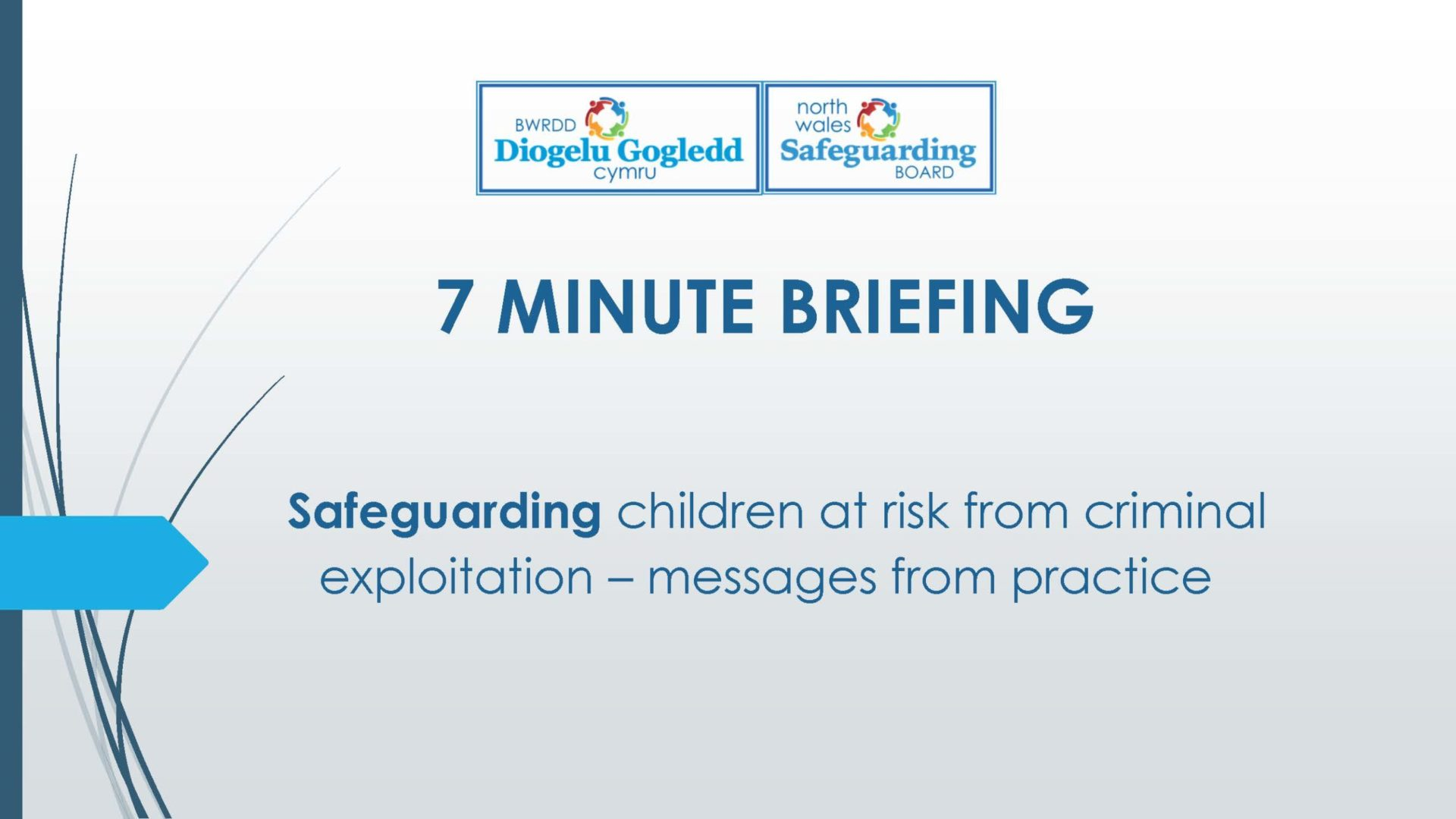 Safeguarding Children at risk from criminal exploitation