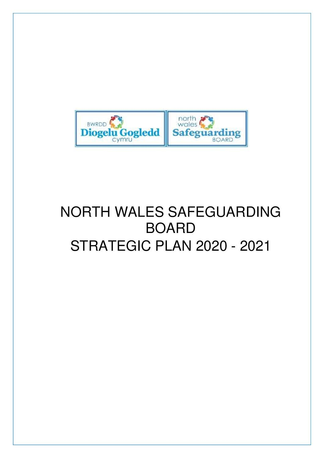 NORTH WALES SAFEGUARDING BOARD STRATEGIC PLAN