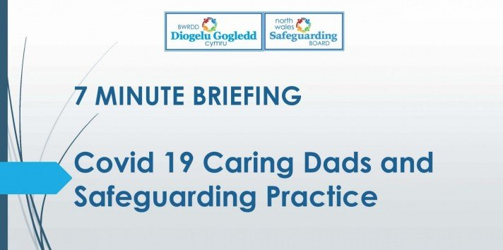 Covid 19 Caring Dads and Safeguarding Practice