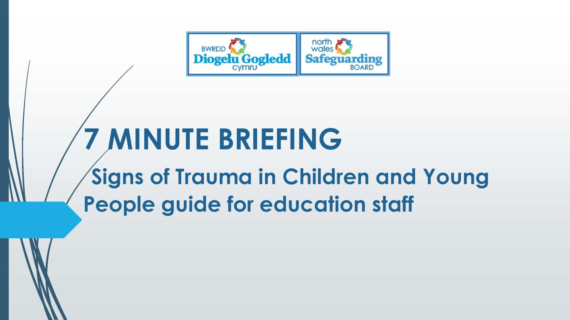 Signs of trauma in Children and Young People guide for Education Staff