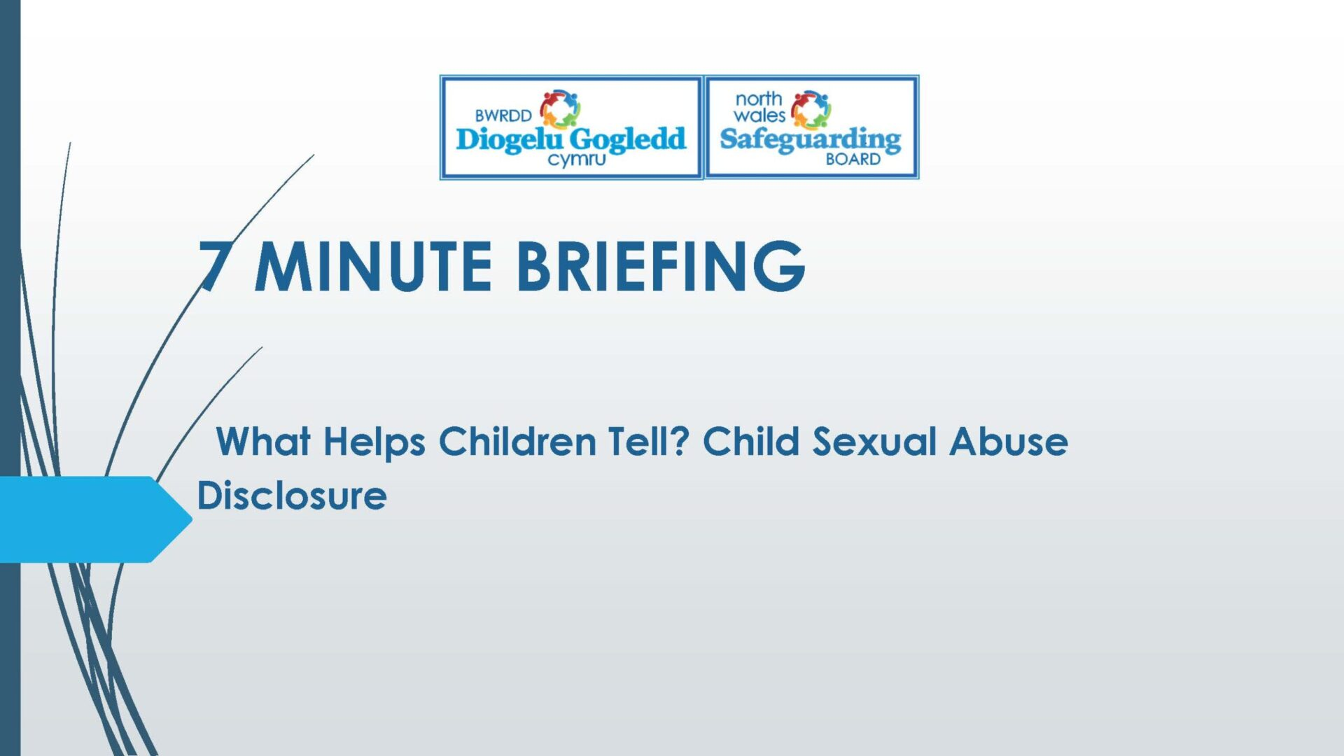 What Helps Children Tell-Child Sexual Abuse Disclosure