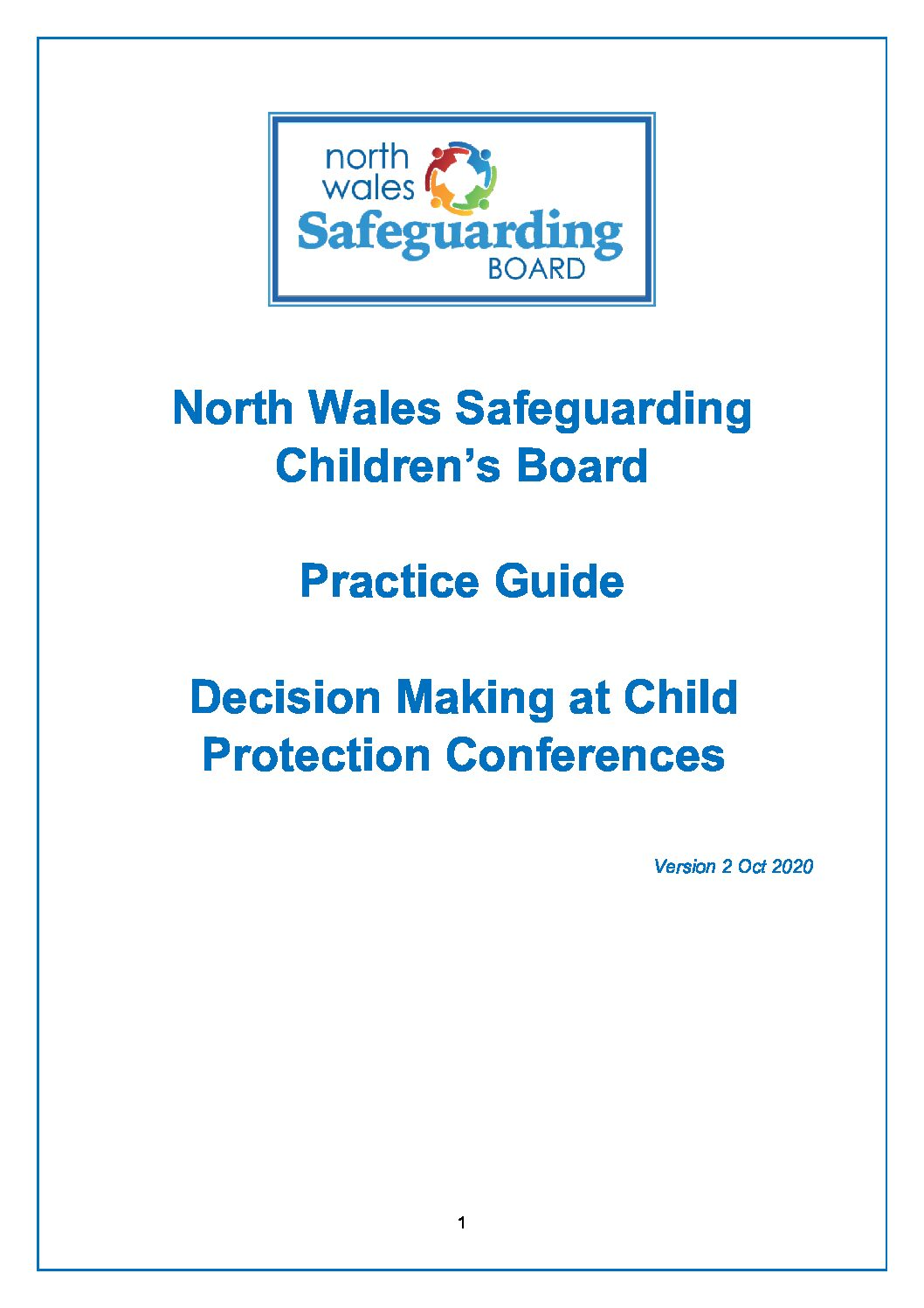 North Wales Practice Guide Decision Making at Child Protection Conferences