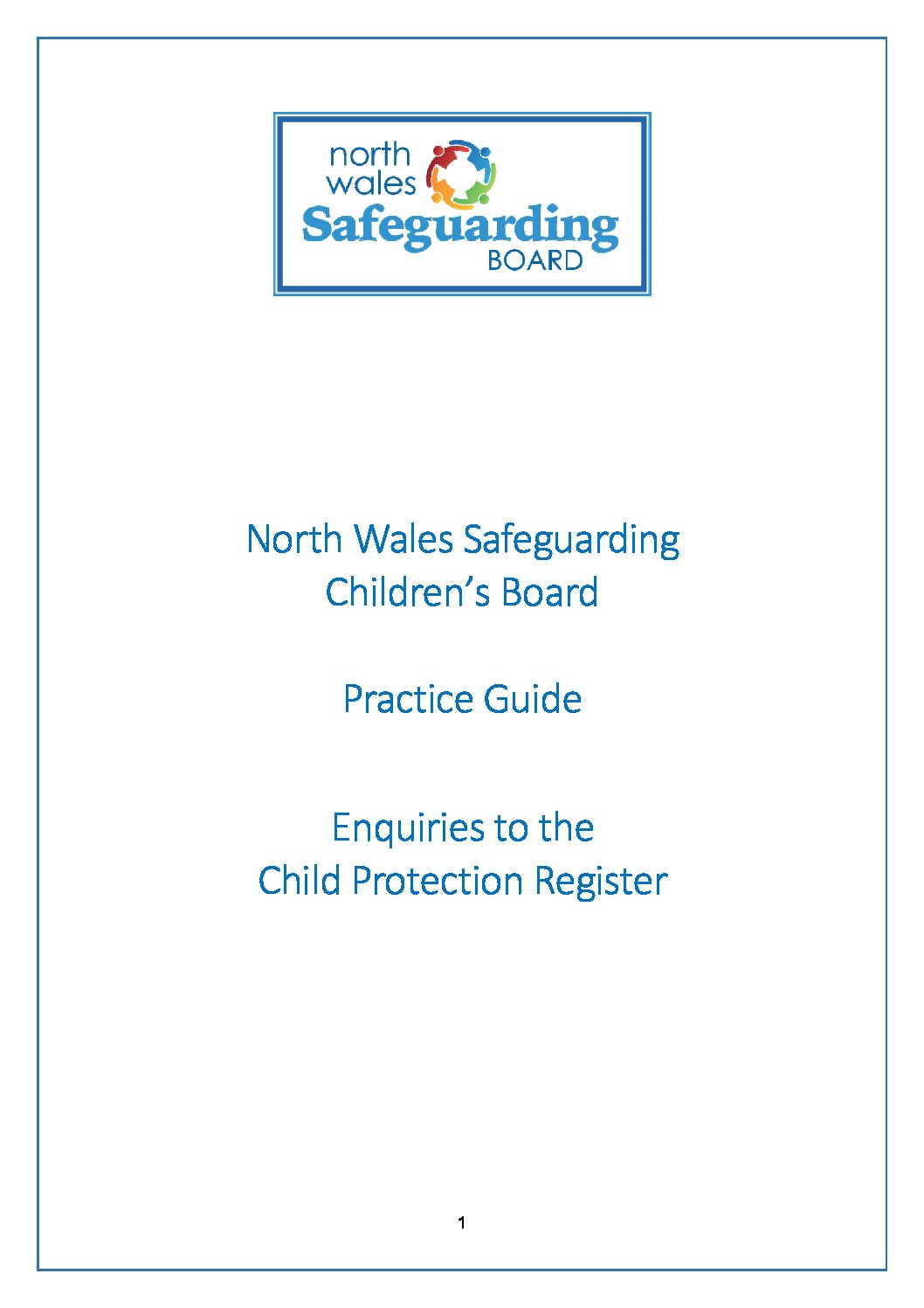 North Wales Practice Guide Enquiries to the Child Protection Register