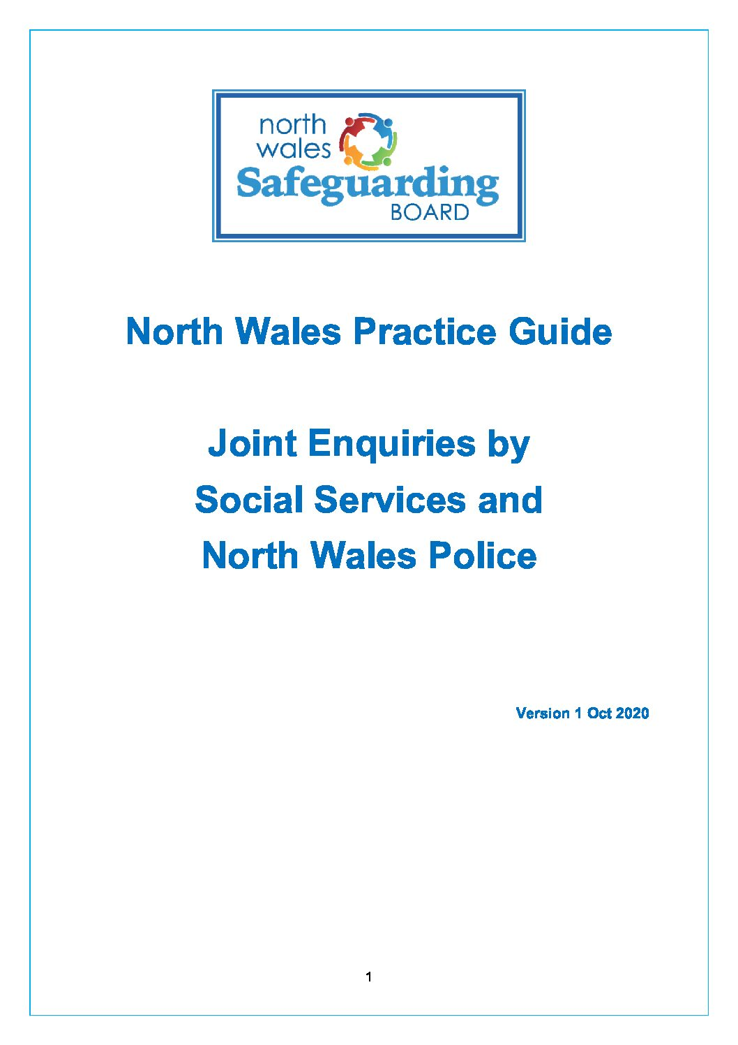 North Wales Practice Guide; Joint Enquiries by Social Services and North Wales Police