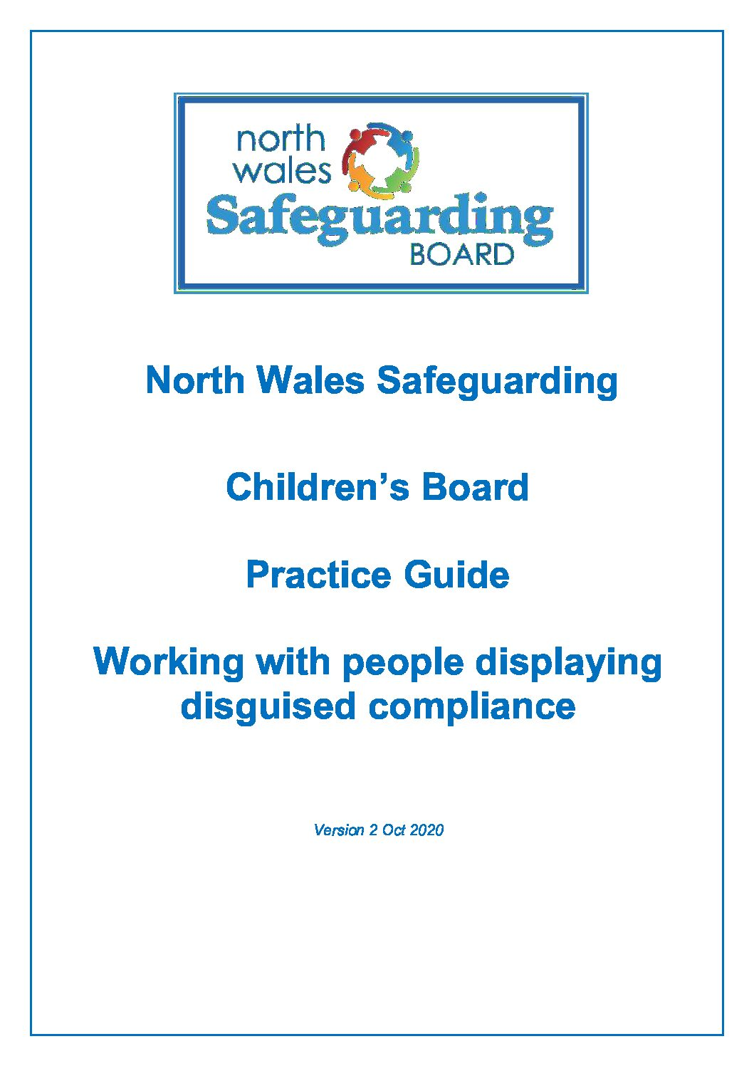 North Wales Practice Guide Working with people displaying disguised compliance