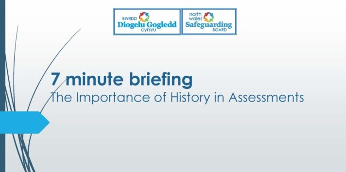 The Importance of history in assessments