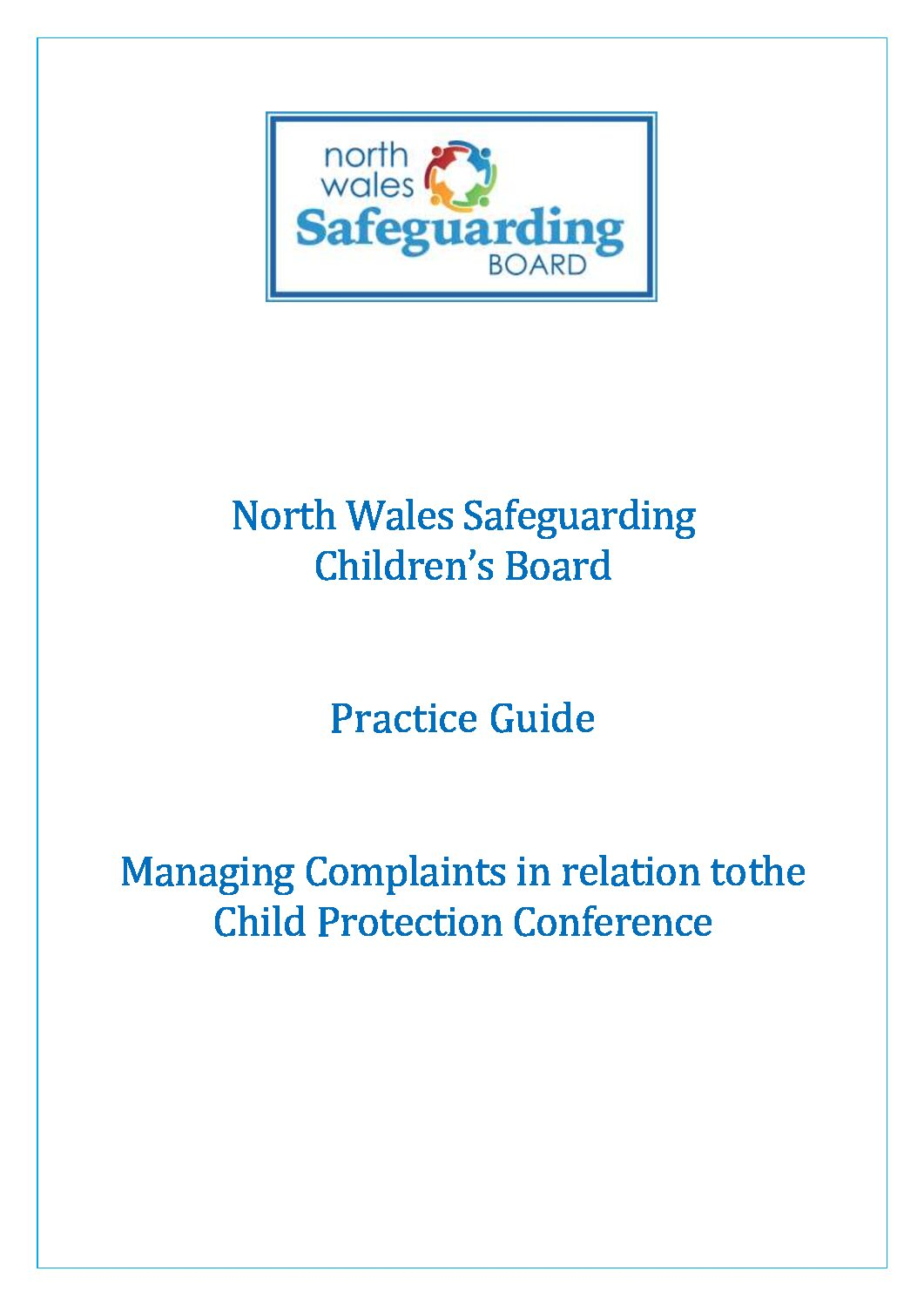 NWSCB Practice Guide – Managing Complaints in relation to the Child Protection Conference
