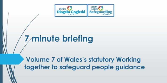 Volume 7 of Wales statutory Working together to safeguard people guidance
