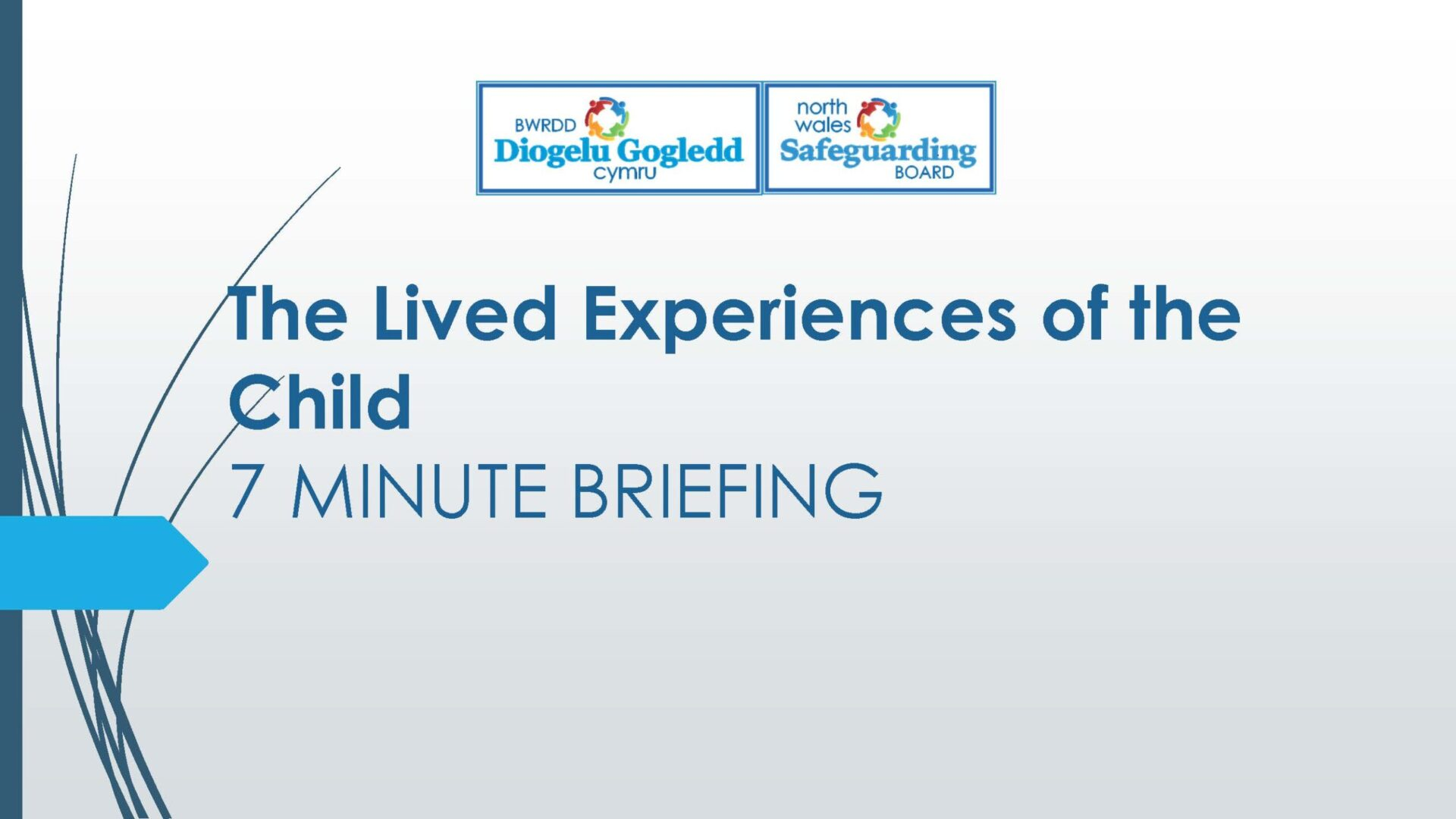 The Lived Experiences of the Child