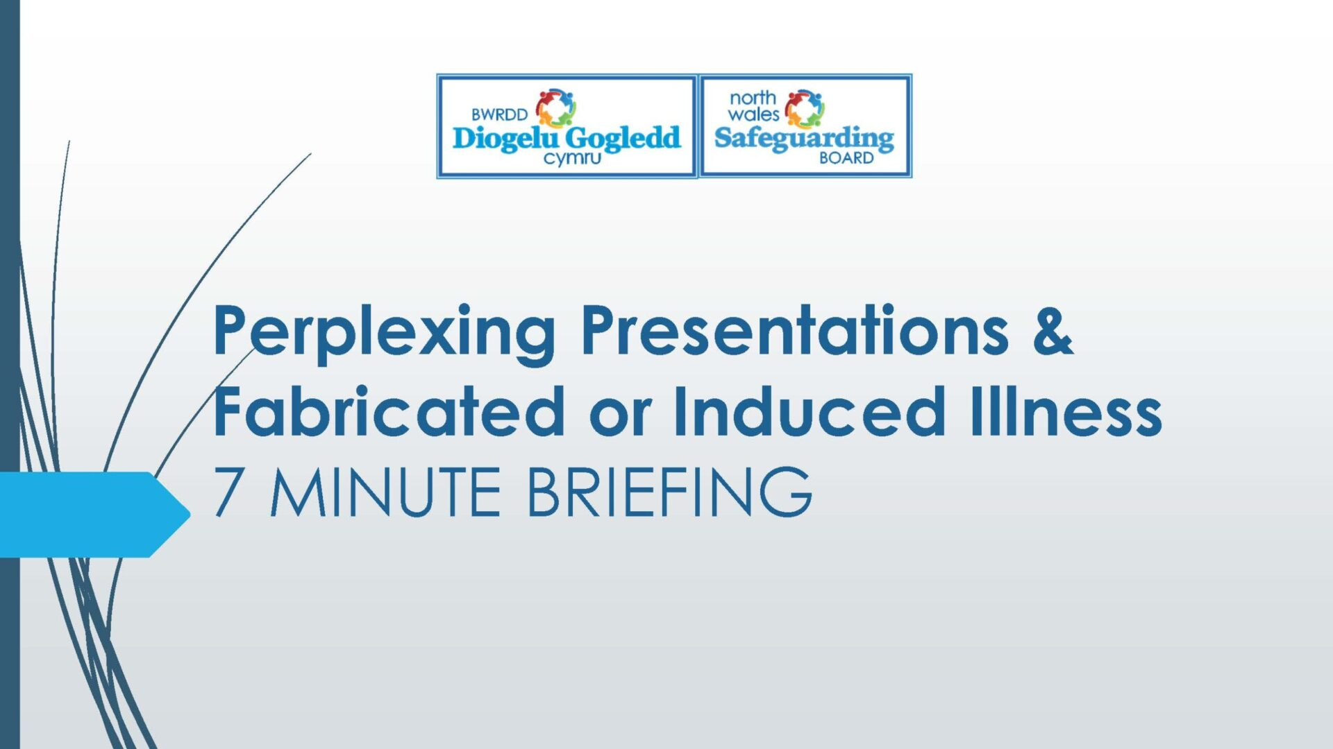 Perplexing Presentations Fabricated or Induced Illness